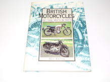 British MotorCycles Of The 40's  & 50's (Bacon 1995)